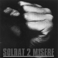 SOLDAT 2 MISERE / 4CRIMINEL __SOLDAT 2 MISERE (2EME VERSION) (2010)