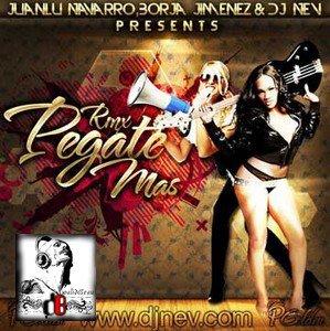 Dyland & Lenny  / Pegate Mas (Juanlu Navarro, Borja Jimenez & Dj Nev Remix) (2012)