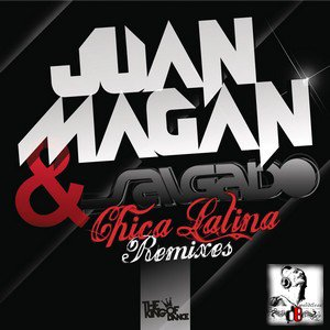 Juan Magan Ft. Salgado  /  Chica Latina (Original Mix) (2012)