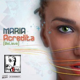 Andrea T Mendoza vs Baba Extended Mix / Maria Acredita (Believe) (2012)