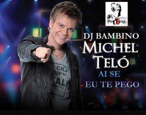 Michel Teló  / Ai Se Eu Te Pego (Dj Land Re-Boot) (2012)