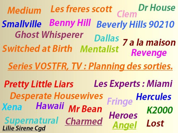 Mon groupe : Series VOSTFR,TV : Planning des sorties, Dvds Anciens.