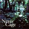 Never Cage / Lareine - Legato (2004)