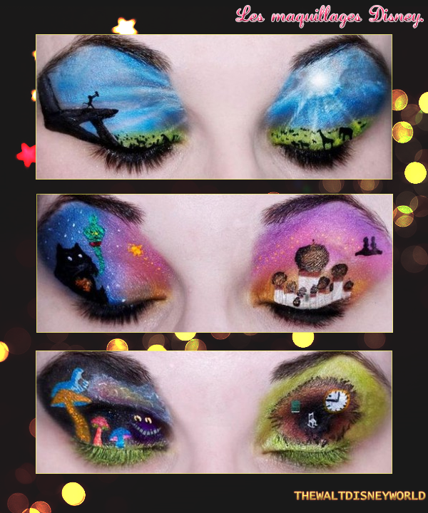 Les maquillages Disney.