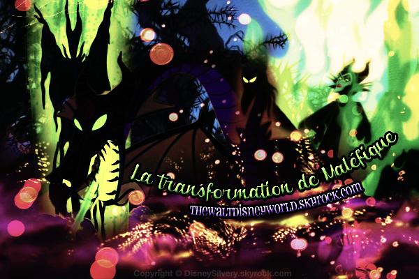 Scène coup de ♥ : La transformation de Maléfique (La Belle au Bois Dormant).