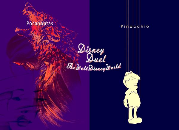 Disney Duel : Pocahontas (Pocahontas) / Pinocchio (Pinocchio).