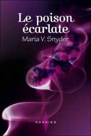 Maria V. SNYDER - Le poison écarlate
