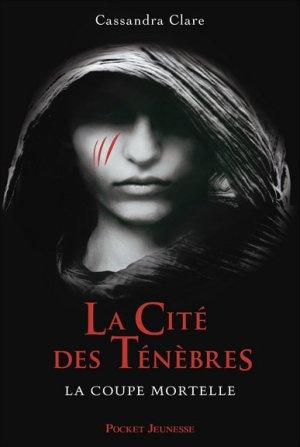 Cassandra CLARE - La coupe mortelle