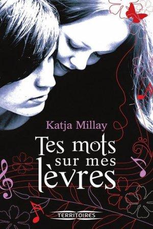 Katja MILLAY - Tes mots sur mes lèvres