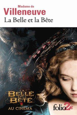 Gabrielle-Suzanne VILLENEUVE - La belle et la bête