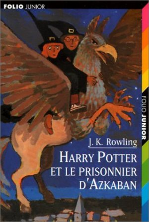 J.K ROWLING - Harry Potter et le prisonnier d'Azkaban