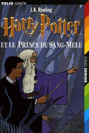 J.K ROWLING - Harry Potter et le prince de sang-mêlé