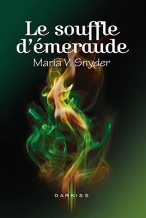 Maria V. SNYDER - Le souffle d'émeraude