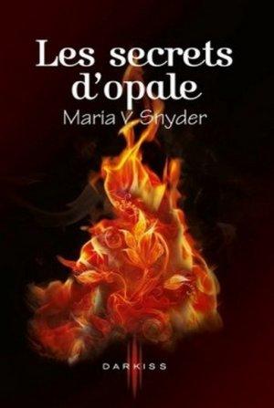 Maria V. SNYDER - Les secrets d'opale