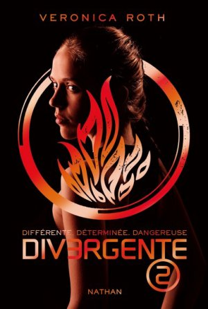 Veronica ROTH - Divergente 2