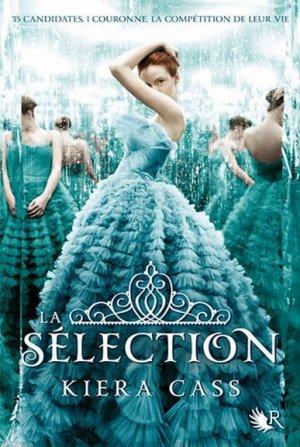 Kiera CASS - La sélection