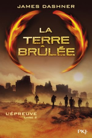 James DASHNER - La terre brûlée