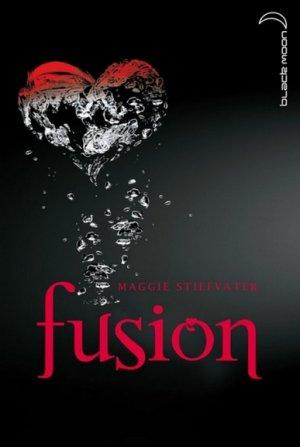 Maggie STIEFVATER - Fusion