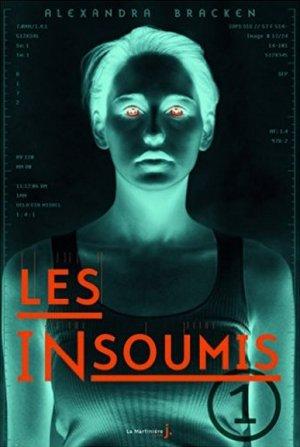 Alexandra BRACKEN - Les insoumis