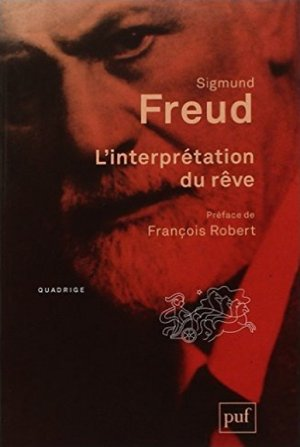 Sigmund FREUD - L'interprétation du rêve