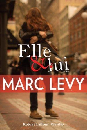 Marc LEVY - Elle et lui