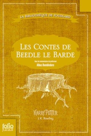 J.K ROWLING - La bibliothèque de Poudlard : Les contes de Beedle le Barde