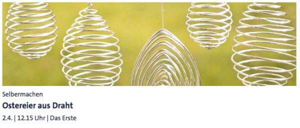 Ostereier aus Draht (Martina Lammel) - ARD-Buffet :: Kreativ