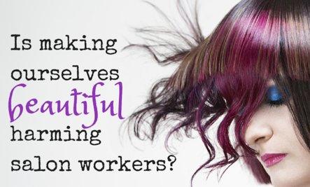 Beauté toxique: comment elle nuit aux travailleurs de salon
