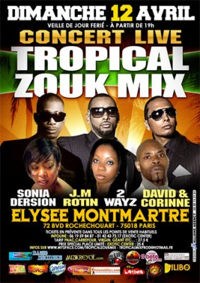 concert tropical zouk mix dimanche 12 avril elysee montmartre