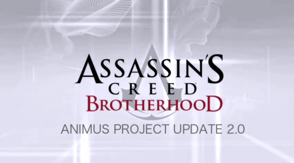 Assassin's Creed Brotherhood : Animus Project Update 2.0 part.1