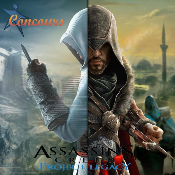 Concours Assassin's Creed Project Legacy