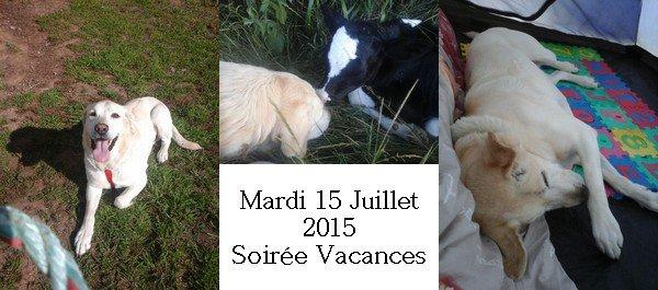 Journal de Bord - Mardi 21 juillet 2015 Soirée Vacances