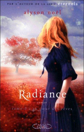 Radiance, T3 : Au coeur des rêves.