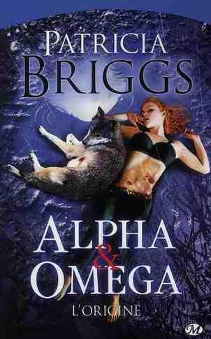 Alpha & Omega, T0 : L'origine.