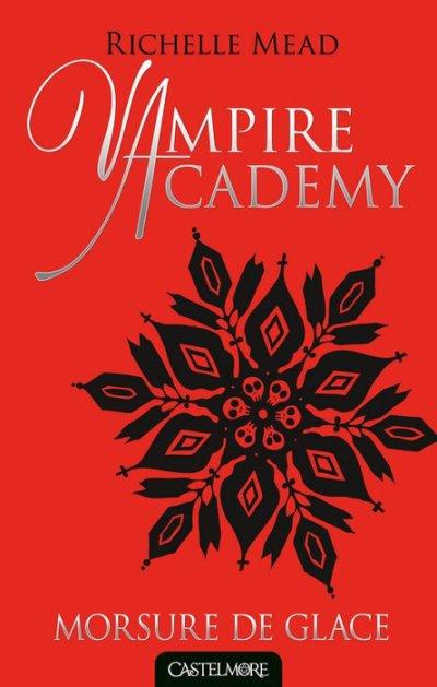 Vampire Academy, T2 : Morsure de glace.