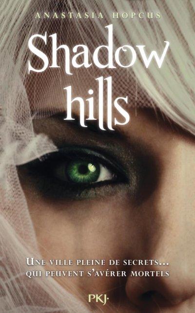 Shadow Hills, T1.