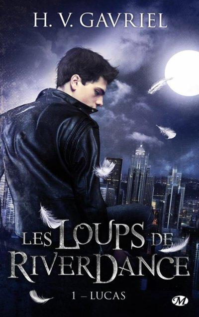 Les loups de Riverdance, T1 : Lucas.