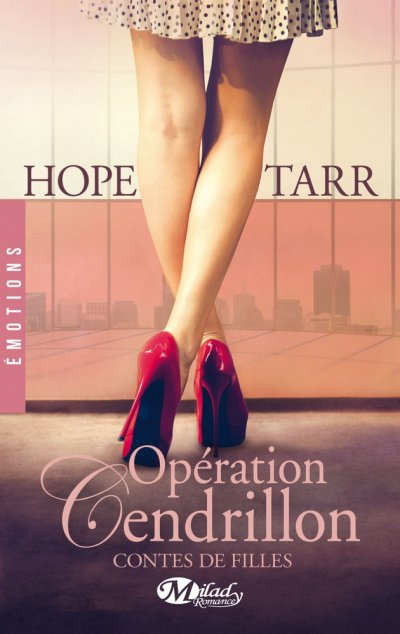 Contes de filles, Tome 1 : Opération cendrillon.