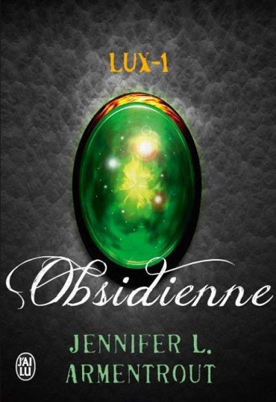 Lux, Tome 1 : Obsidienne.