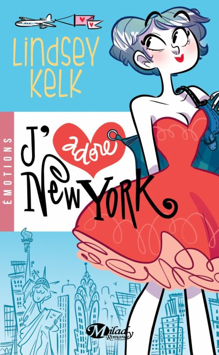 I heart, Tome 1 : J'adore New York.