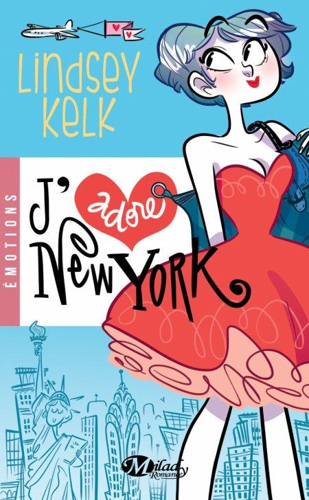 I heart, Tome 1 : J'adore New York.