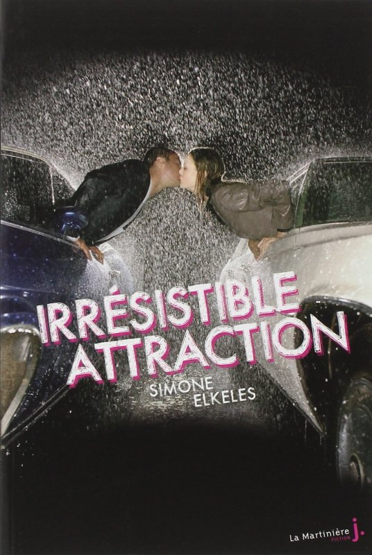 Irrésistible, Tome 2 : Irrésistible attraction.