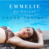 Drunk Tonight - Single / Emmelie De Forest - Drunk Tonight (2014)
