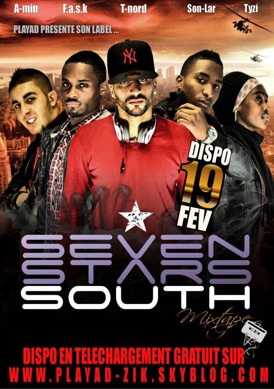 SEVEN STARS SOUTH LA MIXTAPE LE 19 FEVRIER 2011 EN TELECHARGEMENT GRATUIT ICI