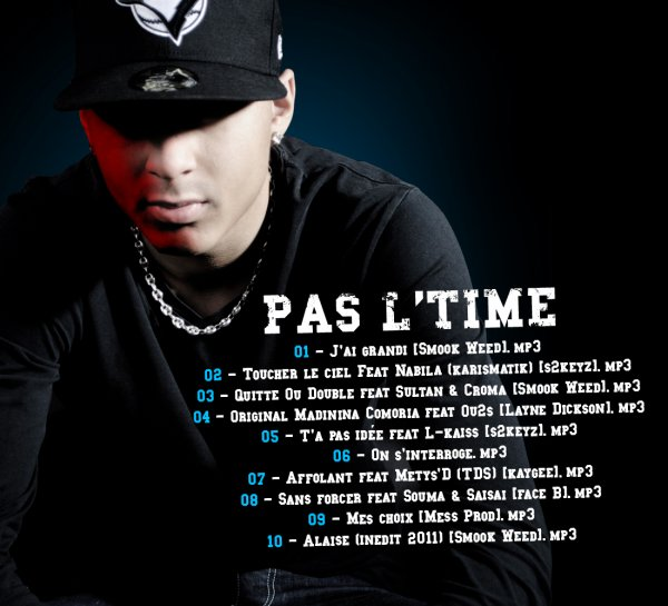 "TELECHARGE MA MIXE-TAPE ""PAS L'TIME"""