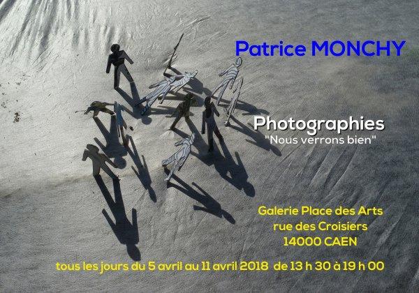 """Photographies  """"Nous verrons bien"""" de Patrice Monchy"""