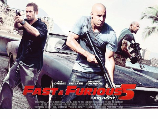 fast and furious 5!