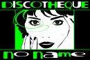 Photo de discotheque-no-name