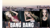 Bang Bang ( Sabrina ( Malosa ) Maryse (ThreeGirls ) Elisabeth ( Elkimalé ) Pochettte du Single .