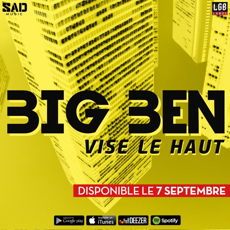 Nouveau Single de BiG BeN - Vise le Haut !!!